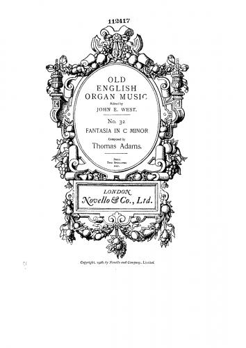 Adams I - 6 Organ Pieces - Organ Scores No. 1: Fantasia in C minor - Score