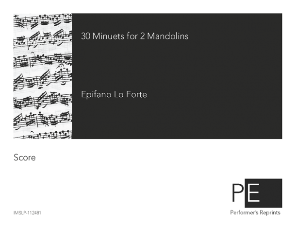 Lo Forte - 30 Minuets for 2 Mandolins