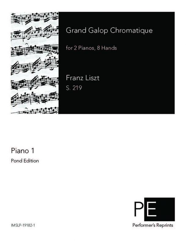 Liszt - Grand Galop Chromatique - For 2 Pianos, 8 Hands