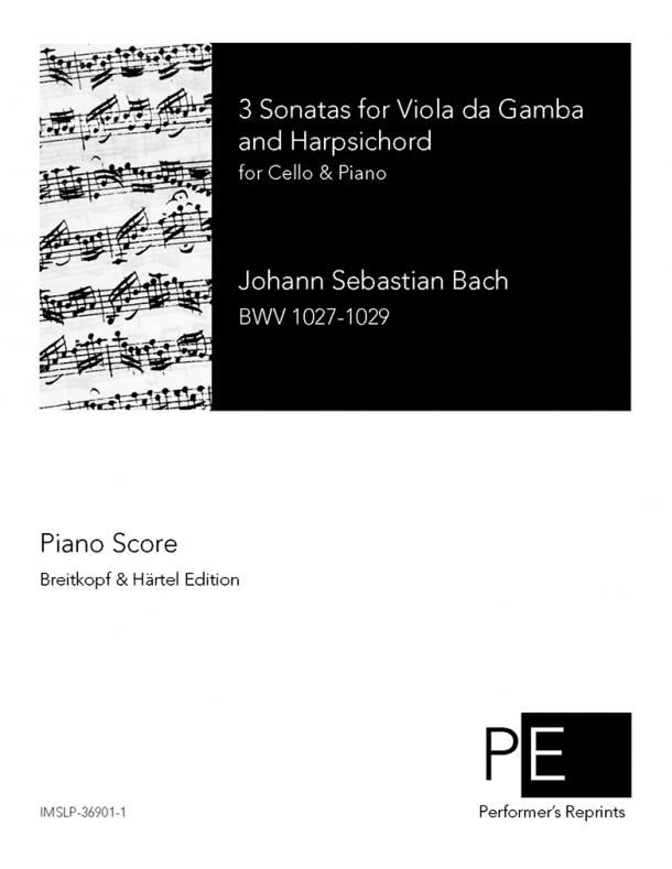 Bach - 3 Sonatas for Viola da Gamba and Harpsichord - For Cello & Piano