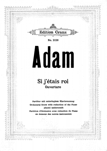 Adam - Si j'étais roi - Overture - Orchestral score (with piano reduction)
