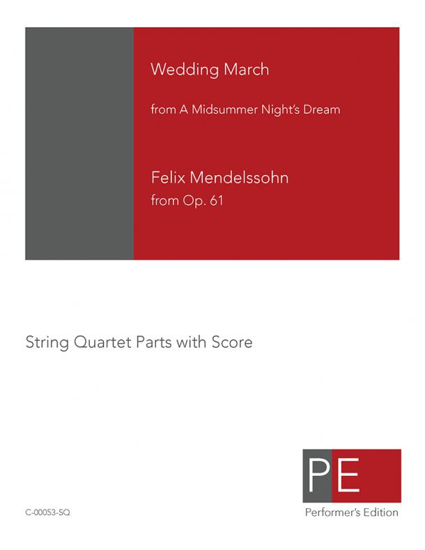 Mendelssohn: Wedding March from A Midsummer Night's Dream