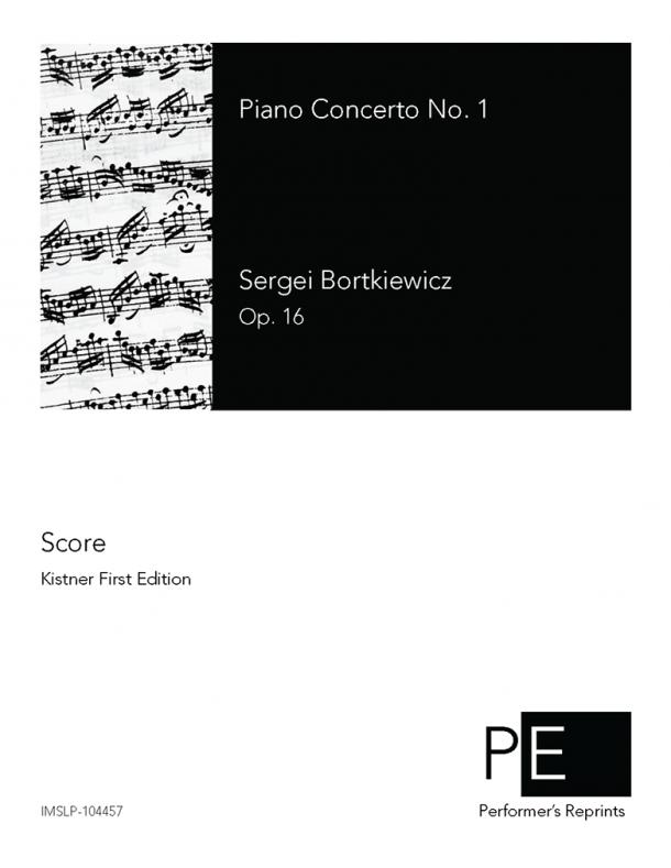 Bortkiewicz - Piano Concerto No. 1 - Score