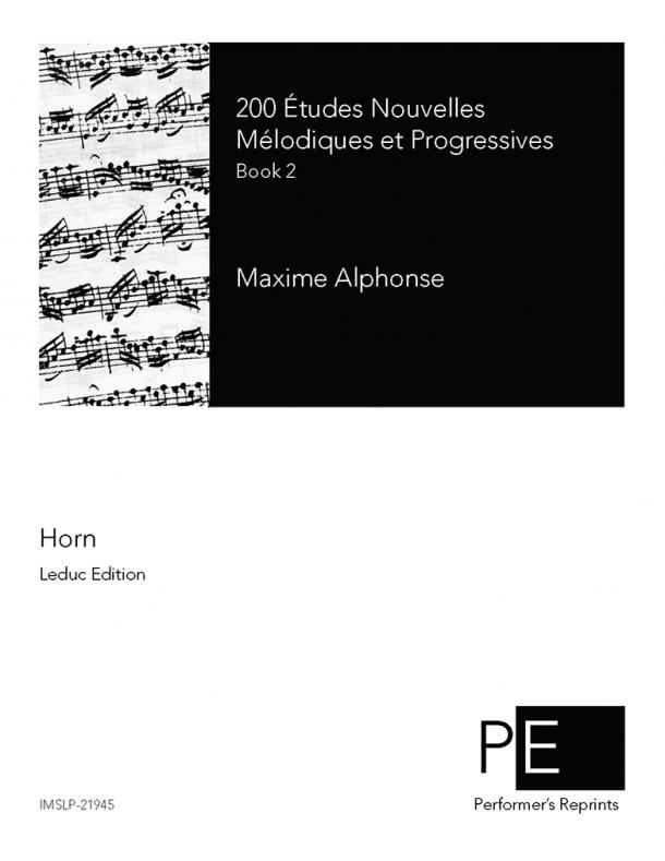 Alphonse - Deux cents Études Nouvelles Mélodiques et Progressives pour Cor