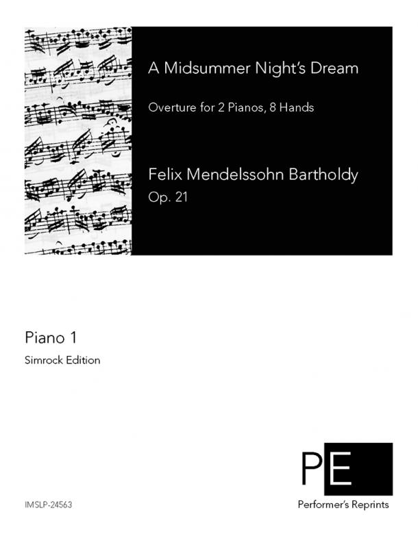 Mendelssohn - Overture to a Midsummer Night's Dream, Op. 21 - For 2 Pianos, 8 Hands