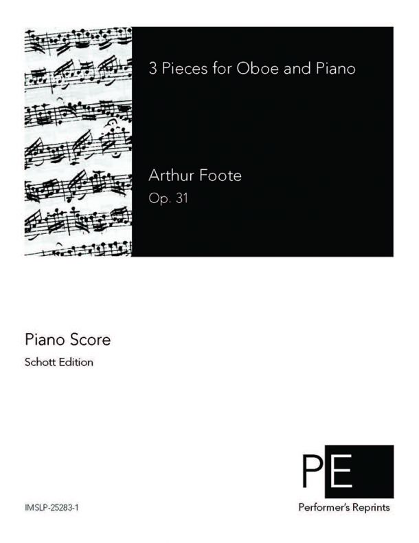 Foote - 3 Pieces for Oboe & Piano - For Flute & Piano