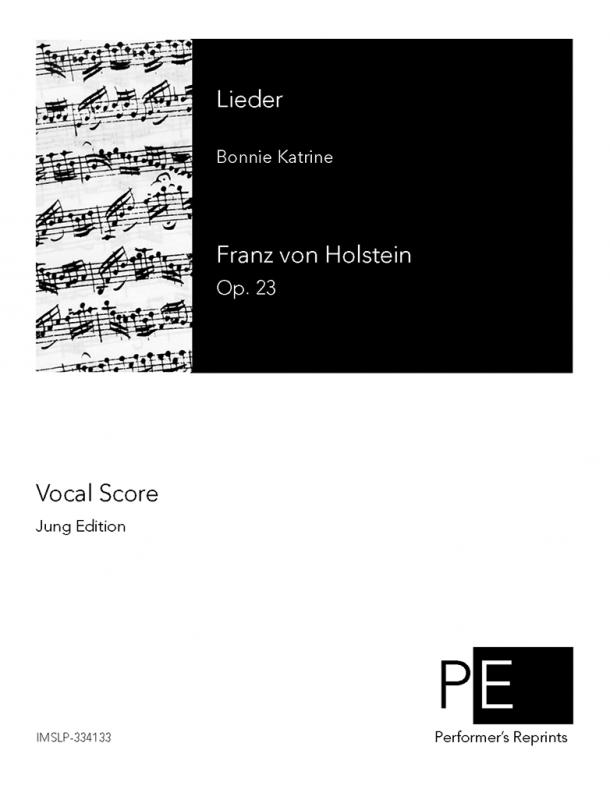 Holstein - Lieder, Op. 23 - For Male Chorus