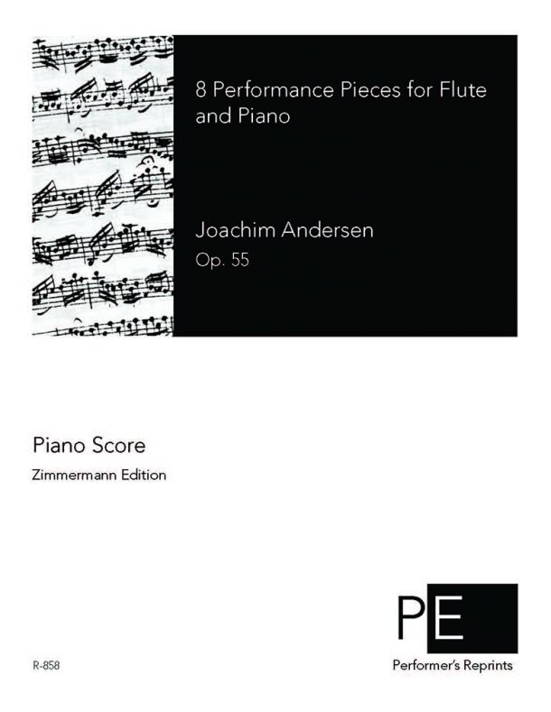 Andersen - 8 Performance Pieces for Flute and Piano, Op. 55