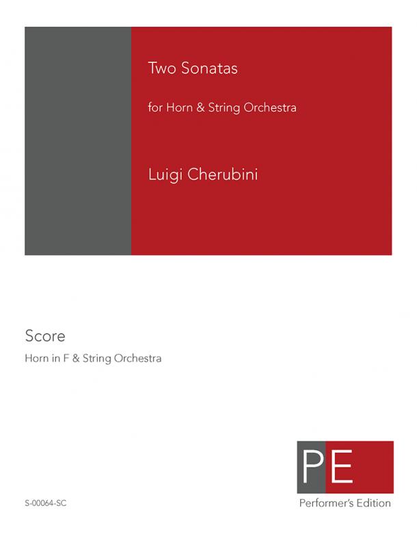 Cherubini: Two Sonatas for Horn & String Orchestra